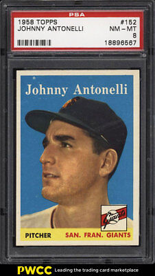 1958 Topps SETBREAK Johnny Antonelli #152 PSA 8 NM-MT (PWCC)