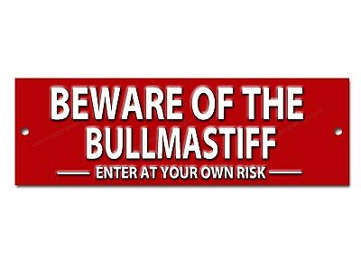 Beware Of The Bullmastiff Enter At Your Own Risk Metal Sign.dog Warning Sign.