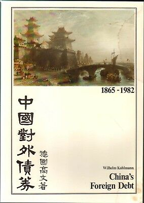 1983 - CHINA's FOREIGN DEBT; Famous book on Chinese Bonds by Kuhlmann