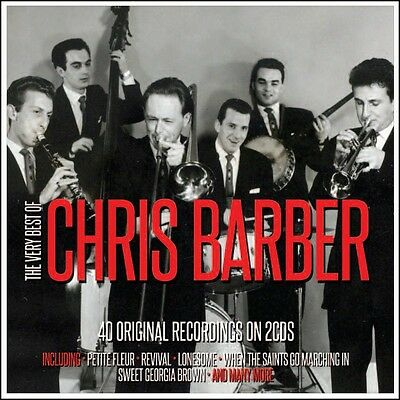Chris Barber - The Very Best Of - 40 Greatest Hits 2CD 2016 NEW/SEALED