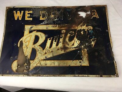 Rare Antique Vintage WE DRIVE A BUICK TIN ADVERTISING SIGN