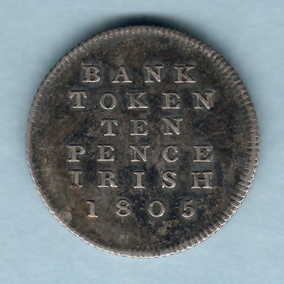 Ireland.   1805 George 111 -  10 Pence Bank Token.. aVF/VF