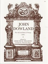 Dowland Second Book Of Songs 1600 Lutesongs