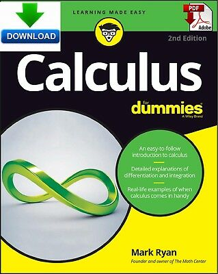 Calculus For Dummies 2nd edition, Read on PC, Tablet or Phone, Fast PDF DOWNLOAD