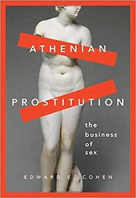 [PDF] Athenian Prostitution The Business of Sex 1st Edition by Edward