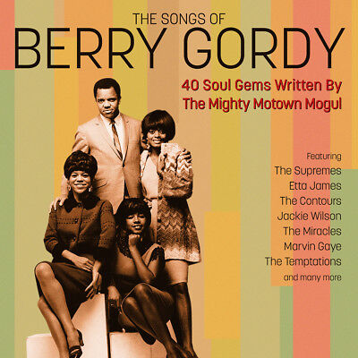 The Songs Of Berry Gordy - 40 Soul Gems Written By The Mighty Motown Mogul 2CD