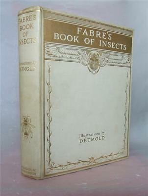 Fabre's Book of Insects, E.J. Detmold Illustrations, 1921 1st edition