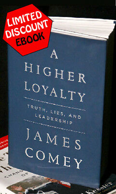 A higher loyalty: Truth, Lies, and Leadership by James Comey (Digital book)