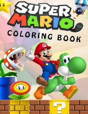Super Mario Coloring Book: Great Coloring Book For Kids And Any Fan Of Super Mar