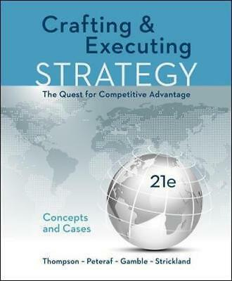 Crafting & Executing Strategy: The Quest for Competitive Advantage [eBooᴋ/PDF]