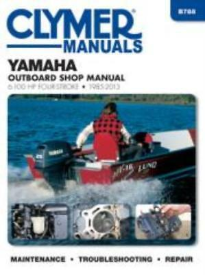 Yamaha 6-100 HP Four-Stroke Outboards 1985-2013 Workshop Manual Service Repair