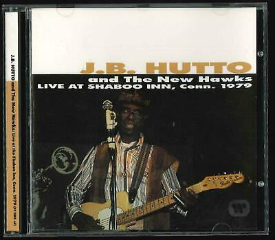 J.b. Hutto And The New Hawks Live At The Shaboo Inn Conn 1979  Cd Ottimo Usato