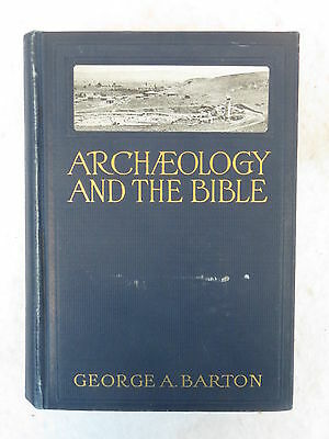 George A. Barton ARCHAEOLOGY AND THE BIBLE 1933 6th Edition HC Illustrated