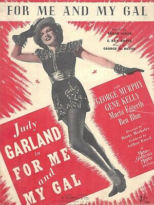 """""""For Me and My Gal"""" JUDY GARLAND / Gene Kelly / MGM Film 1942 London Sheet Music"""