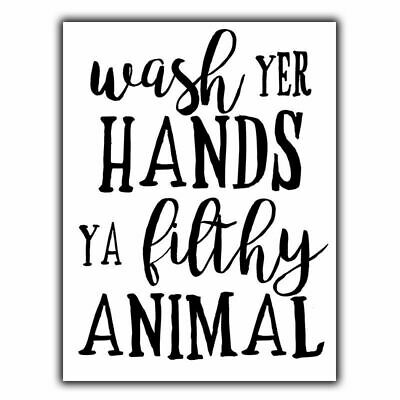 SIGN METAL PLAQUE Wash Your Hands You Filthy Animal humorous bathroom print