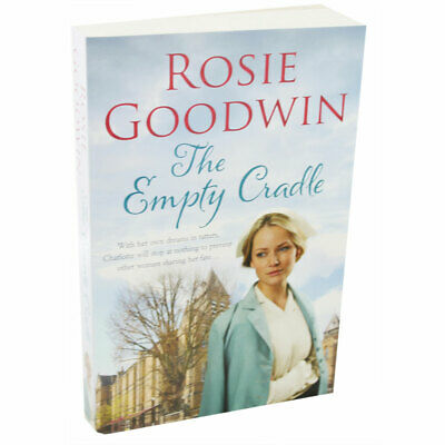 The Empty Cradle by Rosie Goodwin (Paperback), Fiction Books, Brand New