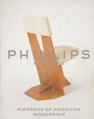 Phillips Pioneers of AMERICAN MODERNISM 2001 Eames Sullivan Nelson Loewy Neutra