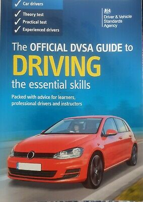 The Official DVSA Guide to Driving: The Essential Skills: 2016 by Driver and Ve…