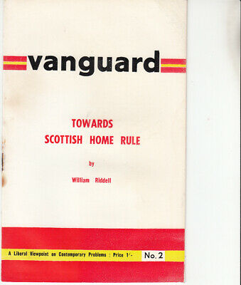 Liberal Party political booklet 1968 - Towards Scottish Home Rule, W Riddell