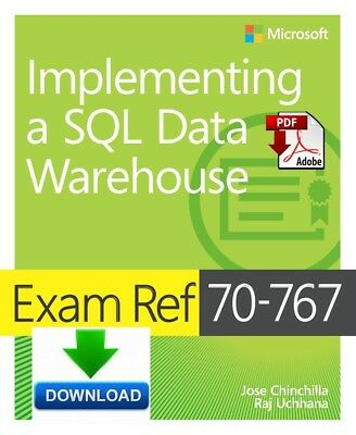 Exam Ref 70-767 Implementing a SQL Data Warehouse - Read on PC - PDF DOWNLOAD