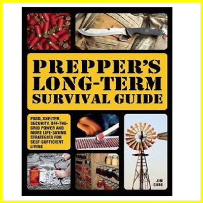 Preppers: Prepper's Long-Term Survival Guide : Food, Shelter, Security