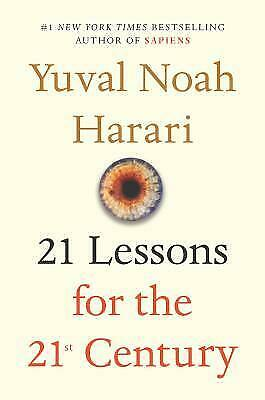 21 Lessons for the 21st Century by Yuval Noah Harari (2018, E-B00K)