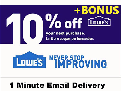 TWO 2X Lowes 10% OFF1Coupon-InStore Online--FastDelivery+STACKING BONUS INFO($5)