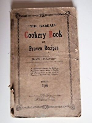 The Gardale Cookery Book of Proven Recipes 1925 cookbook English recipes
