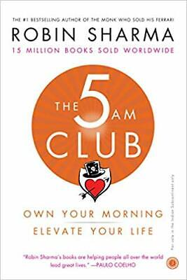 The 5AM Club: Own your morning and elevate by Robin Sharma (2018, E-B00K)