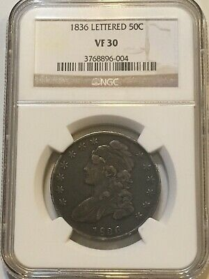 1836 Lettered Capped Bust Half Dollar 50 Cent NGC Graded VF 30