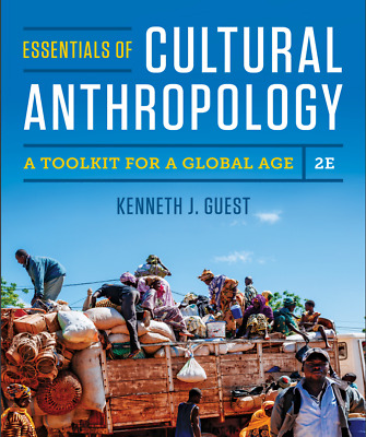 Essentials of Cultural Anthropology A Toolkit for a Global Age 2 Ed Guest e-B00K