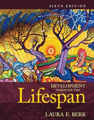 [EB00K] Development Through the Lifespan 6th Edition By Laura E. Berk