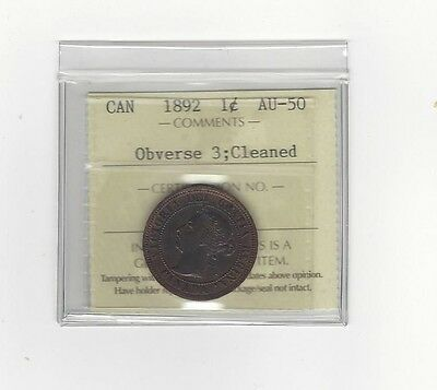 "**1892 Rep. ""N&D"" Obv.#3**,ICCS Graded Canadian, Large One Cent, **AU-50 Clnd**"