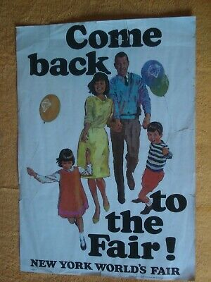 """New York World's Fair 1964-5 1965 Poster 11 x 15 1/2"""" Come Back to the Fair"""