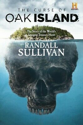 The Curse of Oak Island: by Randall Sullivan 2018l (E-B00K)