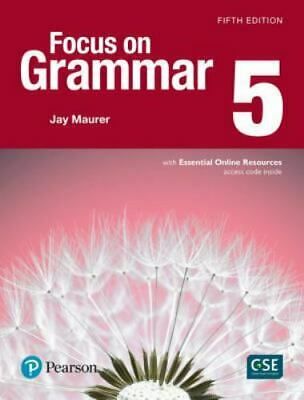 Focus on Grammar 5 by Jay Maurer (2016, Paperback, Student Edition of Textbook)