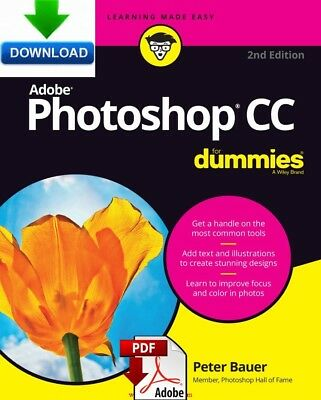 Adobe Photoshop CC For Dummies - Read on PC, Tablet or Phone, Fast PDF DOWNLOAD