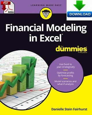 Financial Modeling in Excel For Dummies - Read on PC or Phone, Fast PDF DOWNLOAD