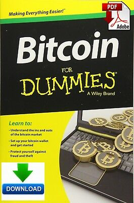 Bitcoin For Dummies - Read on PC, Phone or Tablet Fast PDF DOWNLOAD