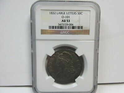 1832 NGC AU53 Large Letters O-101 Capped Bust Half Dollar