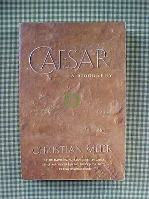 CAESAR: A BIOGRAPHY by MEIER, TRANSLATED by McLINTOCK JULIUS ANCIENT ROME