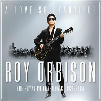 ROY ORBISON A Love So Beautiful: with The Royal Philharmonic Orchestra CD NEW