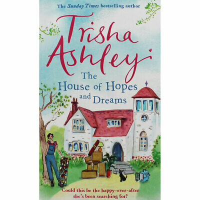 The House of Hopes and Dreams by Trisha Ashley (Paperback), Fiction Books, New