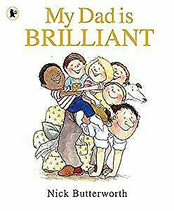 My Dad Is Brilliant, Butterworth, Nick, Used; Good Book