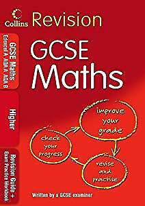 Collins GCSE Revision - GCSE Maths: Higher: Revision Guide + Exam Practice Workb