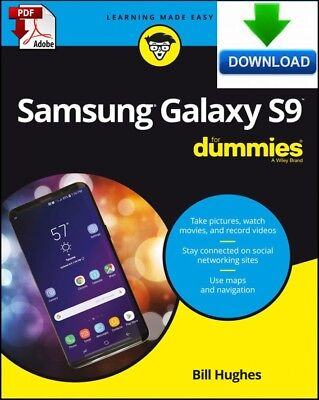 Samsung Galaxy S9 For Dummies - Read on PC, Tablet or Phone - Fast PDF DOWNLOAD