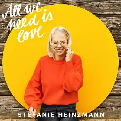 STEFANIE HEINZMANN  All we need is Love ( Album 2019 )  CD  NEU & OVP 22.03.2019