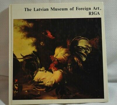 The Latvian Museum of Foreign Art, RIGA. Hard Cover.