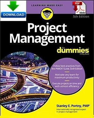 Project Management For Dummies - Read on PC, Phone or Tablet Fast PDF DOWNLOAD