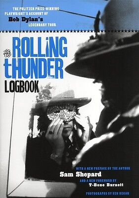 THE ROLLING THUNDER LOGBOOK by Sam Shepard BOB DYLAN'S LEGENDARY TOUR BOOK